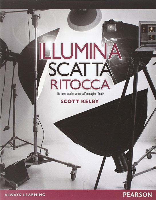 Illumina-scatta-ritocca---Scott-Kelby