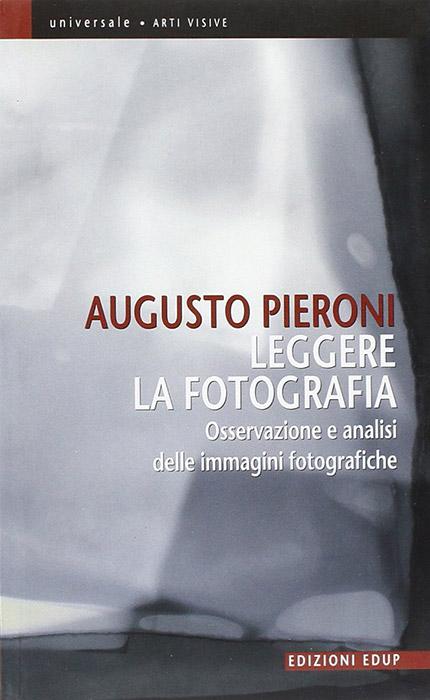 Leggere la fotografia Osservazione e analisi delle immagini fotografiche