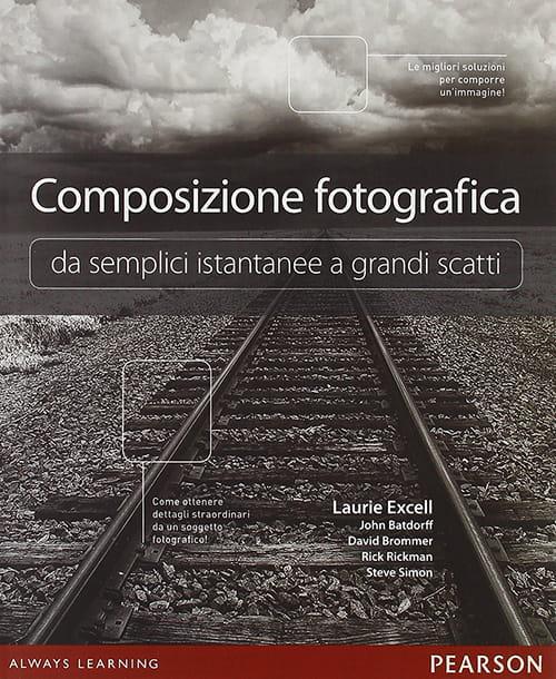 Composizione fotografica da semplici istantanee a grandi scatti