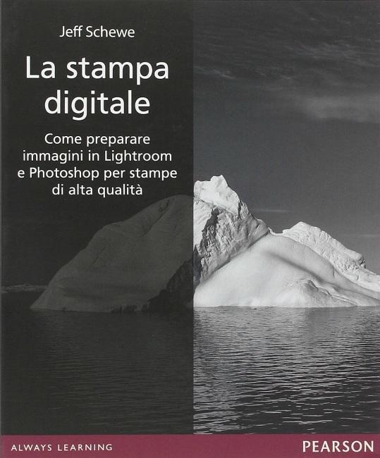 La stampa digitale: come preparare immagini in Lightroom e Photoshop per stampe di alta qualità