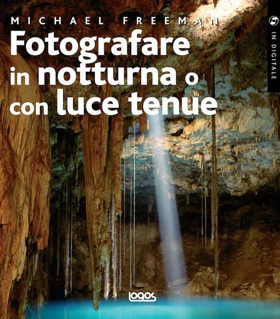Fotografare in notturna o con luce tenue: la recensione del libro