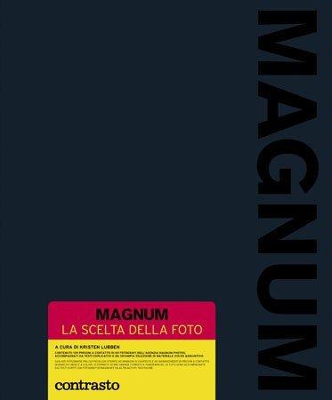 Magnum – La scelta della foto, nella mente dei più grandi fotografi della storia (videorecensione)