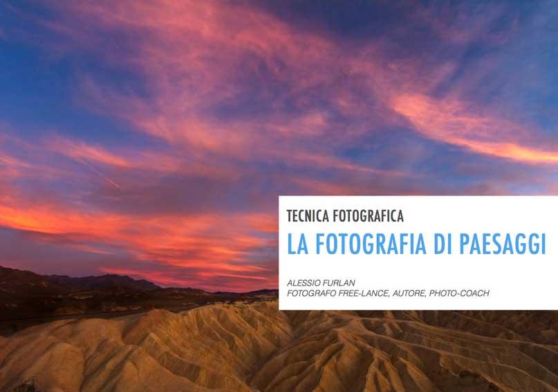 La fotografia di paesaggi: un ebook per rendere le cose facili